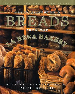 Nancy Silverton's Breads from the LA Brea Bakery By Silverton, Nancy/ Ochoa, Laurie